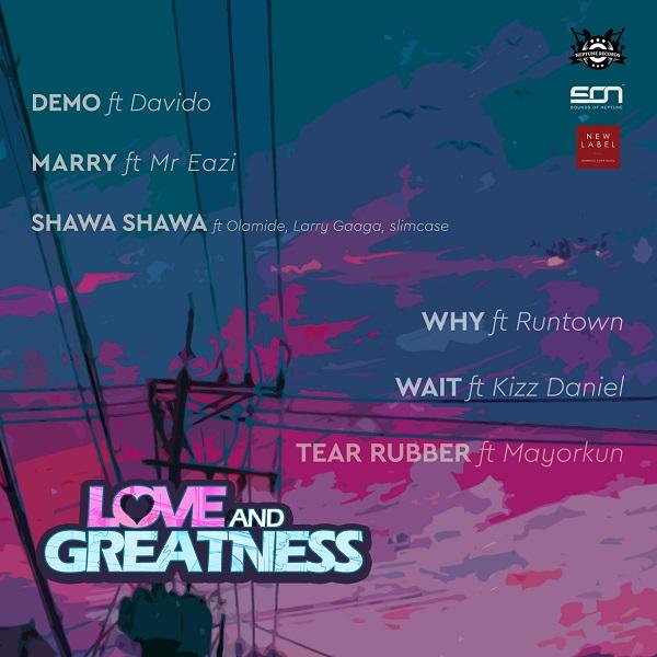DJ Neptune Love And Greatness Tracklist
